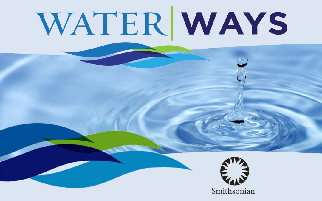 Water/Ways: January 12 – February 22